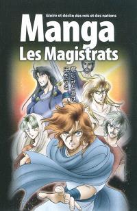 Manga, Les magistrats : gloire et déclin des rois et des nations