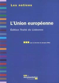 L'Union européenne : édition traité de Lisbonne