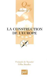 La construction de l'Europe : culture, espace, puissance