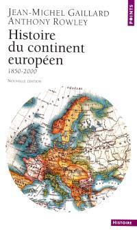 Histoire du continent européen : 1850-2000