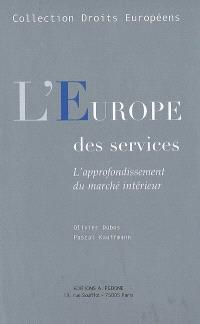 L'Europe des services : l'approfondissement du marché intérieur