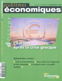 Problèmes économiques. n° 3, L'Europe après la crise grecque
