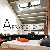 Appartements d'architectes : nouvelles tendances