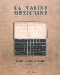 La valise mexicaine : les négatifs retrouvés de la guerre civile espagnole
