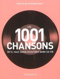 Les 1.001 chansons qu'il faut avoir écoutées dans sa vie
