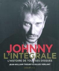 Johnny l'intégrale : l'histoire de tous ses disques