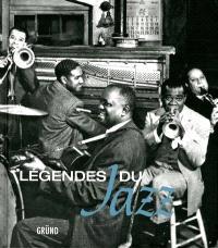 Légendes du jazz : une histoire en photos, 1900-2000