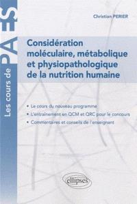 Considérations moléculaire, métabolique et physiopathologique de la nutrition humaine