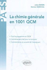 La chimie générale en 1.001 QCM