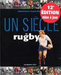 Un siècle de rugby