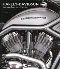 Harley-Davidson : les modèles légendaires