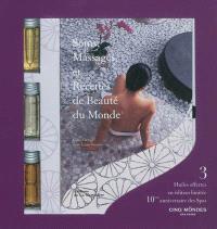 Soins, massages et recettes de beauté du monde