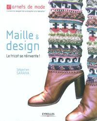 Maille & design : le tricot se réinvente !
