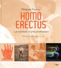 Homo erectus : le combat d'une profession