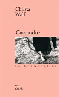 Cassandre : les prémisses et le récit