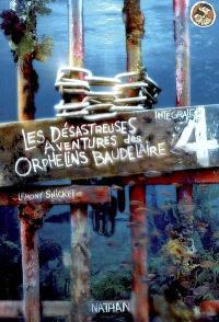 Les désastreuses aventures des orphelins Baudelaire : l'intégrale. Volume 4