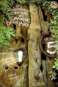 Les désastreuses aventures des orphelins Baudelaire : l'intégrale. Volume 5