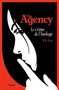 The Agency. Volume 2, Le crime de l'horloge