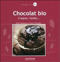 Chocolat bio : craquez, fondez...