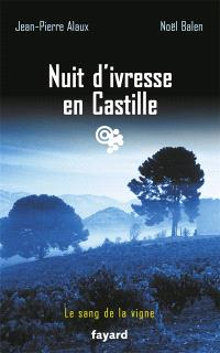 Le sang de la vigne, Nuit d'ivresse en Castille