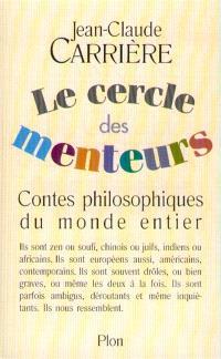 Le cercle des menteurs : contes philosophiques du monde entier
