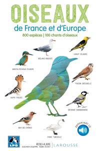 Oiseaux de France et d'Europe : 800 espèces, 100 chants d'oiseaux