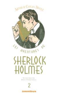 Les aventures de Sherlock Holmes. Volume 2