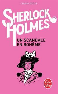 Les aventures de Sherlock Holmes. Volume 1, Un scandale en Bohême