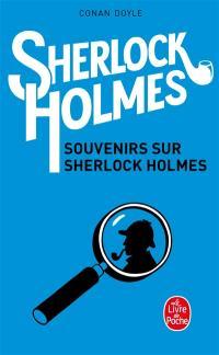 Sherlock Holmes, Souvenirs sur Sherlock Holmes