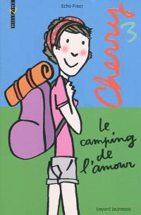 Cherry. Volume 3, Le camping de l'amour
