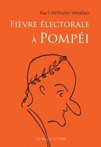 Fièvre électorale à Pompéi