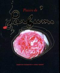Plaisirs de parfums ou Une invitation à sentir autrement