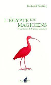 L'Egypte des magiciens