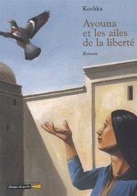 Ayouna et les ailes de la liberté