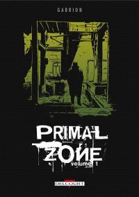 Primal zone. Volume 1