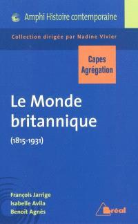Le monde britannique (1815-1931) : Capes, agrégation