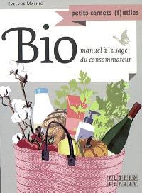 Bio : petit manuel à l'usage du consommateur