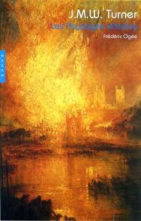 J.M.W. Turner, les paysages absolus