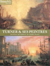 Turner & ses peintres : Galeries nationales du Grand Palais