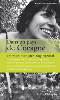 Dans un pays de Cocagne : entretien avec Jean-Guy Henckel