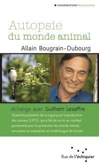 Autopsie du monde animal : échange avec Guilhem Lesaffre