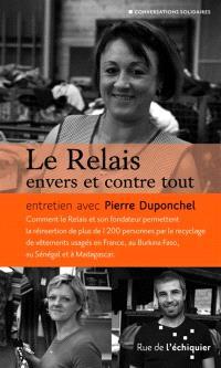 Le Relais envers et contre tout : entretien avec Pierre Duponchel