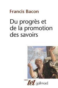 Du progrès et de la promotion des savoirs : 1605