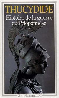 Histoire de la guerre du Péloponnèse. Volume 1