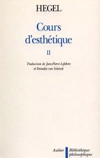 Cours d'esthétique. Volume 2