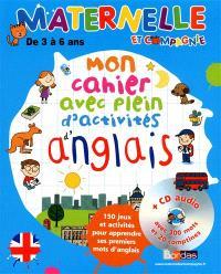 Mon cahier avec plein d'activités d'anglais : 150 jeux et activités pour apprendre ses premiers mots d'anglais