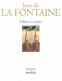 Fables et contes : intégrale