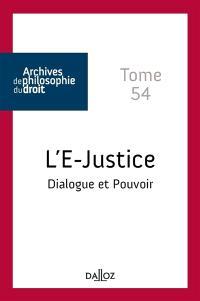 L'e-justice : dialogue et pouvoir