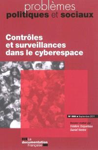 Problèmes politiques et sociaux. n° 988, Contrôles et surveillances dans le cyberespace