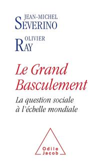 Le grand basculement : la question sociale à l'échelle mondiale